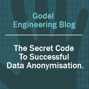 The Secret Code to Successful Data Anonymisation