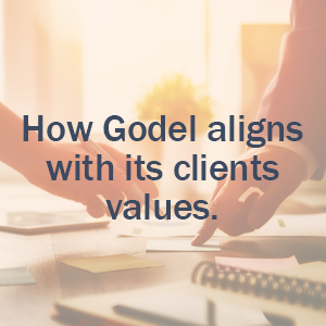 How Godel aligns with its clients' values