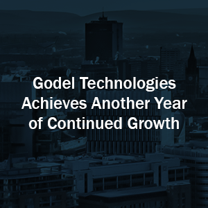 Godel Technologies Achieves Another Year of Continued Growth